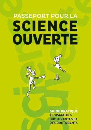 Passeport pour la science ouverte (version 2). Guide pratique à l'usage de tou·te·s